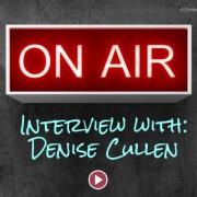 Denise Cullen interviewed